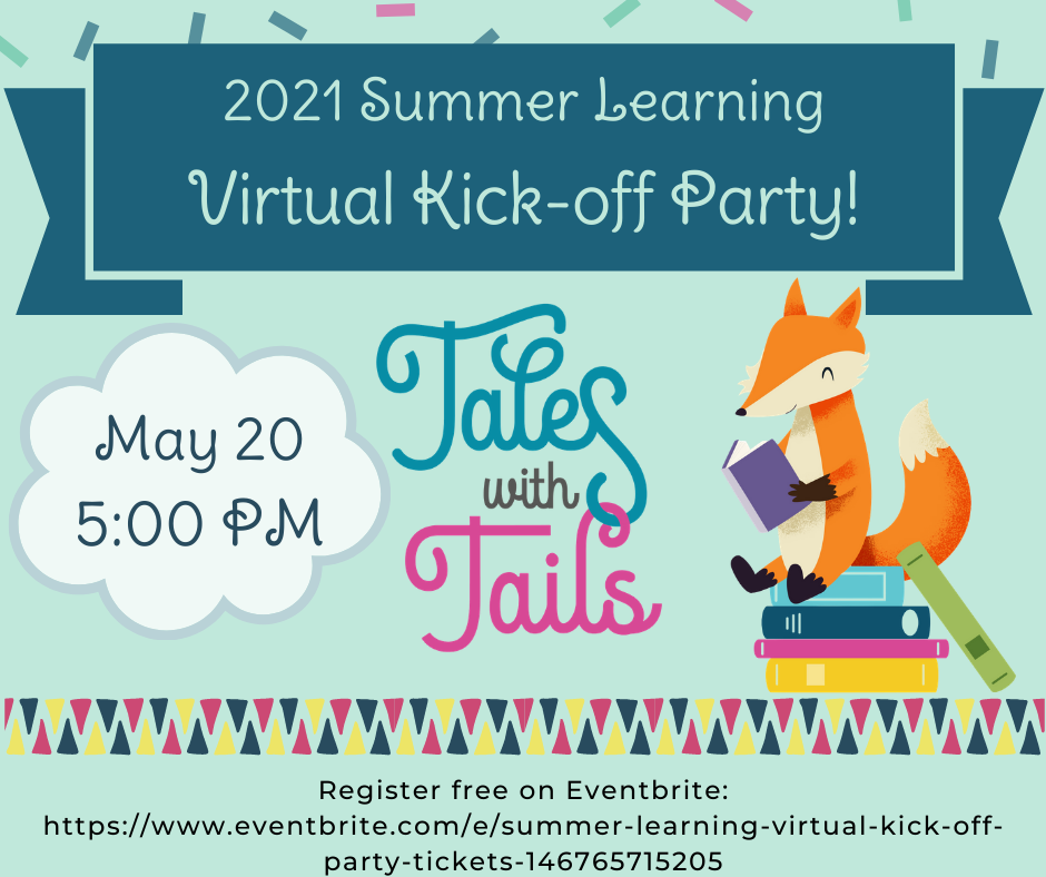 2021 Summer Learning Virtual Kick-off Party